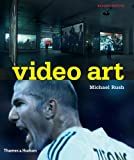 Video Art, Michael Rush, 0500284873