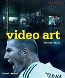 Video Art, Michael Rush, 0500284873