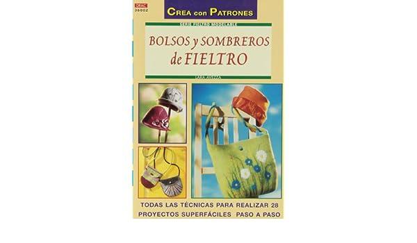 Serie Fieltro Modelable nº 2. BOLSOS Y SOMBREROS DE FIELTRO ...