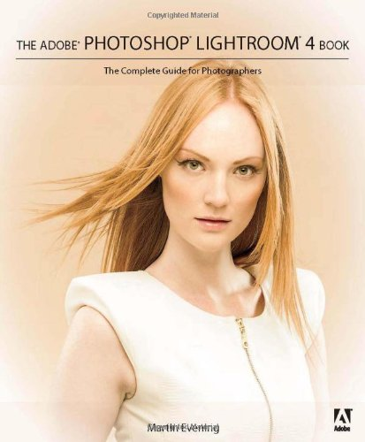 [PDF] The Adobe Photoshop Lightroom 4 Book: The Complete Guide for Photographers Free Download | Publisher : Adobe Press | Category : Computers & Internet | ISBN 10 : 0321819594 | ISBN 13 : 9780321819598