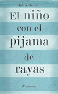 El Nino Con El Pijama De Rayas by John Boyne (2007-09-27