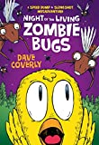 Night of the Living Zombie Bugs (A Speed Bump & Slingshot Misadventure)