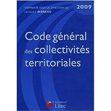 CODE GÉNÉRAL DES COLLECTIVITÉS TERRITORIALES 2009 6ED.
