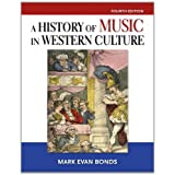 History of Music in Western Culture (4th Edition)