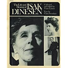 Life and Destiny of Isak Dinesen