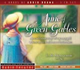 Anne of Green Gables (Radio Theatre) published by Tyndale Entertainment (2007) [Audio CD]