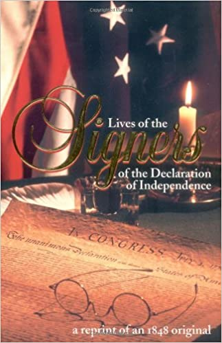 amazoncom lives of the signers of the declaration of benson j lossing books - The Declaration Of