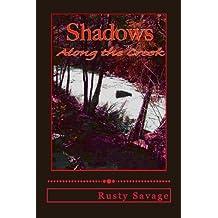 Shadows Along the Creek