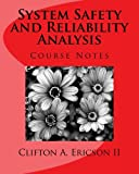 img - for System Safety and Reliability Analysis: Course Notes book / textbook / text book