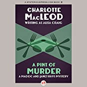 A Pint of Murder: Madoc & Janet Rhys, Book 1 | Charlotte MacLeod