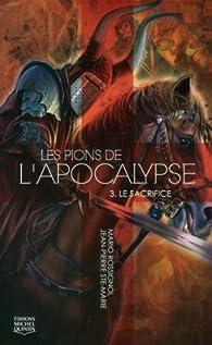 Les pions de l'apocalypse, tome 3 par Mario Rossignol