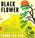 Black Flower Audiobook by Young-ha Kim Narrated by Rupert Degas