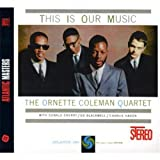 Coleman, Ornette This Is Our Music Other Swing