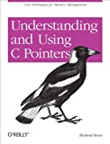 Understanding and Using C Pointers: Core Techniques for Memory Management