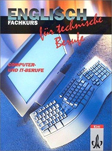 Englisch für technische Berufe, Fachkurs Computer und IT-Berufe, Schülerbuch Gebundenes Buch – 2002 Veronica Leary Schülerbuch Klett 3128095108