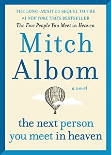 Book Cover: The Next Person You Meet in Heaven: The Sequel to The Five People You Meet in Heaven