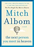 In this enchanting sequel to the number one bestseller The Five People You Meet in Heaven, Mitch Albom tells the story of Eddie's heavenly reunion with Annie—the little girl he saved on earth—in an unforgettable novel of how our lives and losses i...