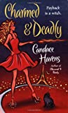 Charmed & Deadly (Bronwyn the Witch, Book 3)