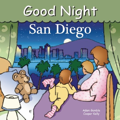 Good Night San Diego  Good Night Our World