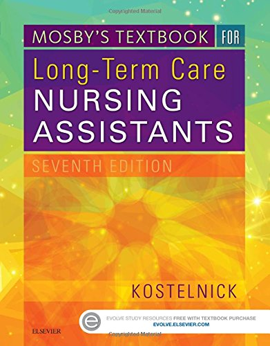 Mosby's Textbook for Long-Term Care Nursing Assistants, 7e by Mosby