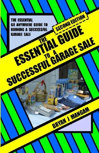 The Essential Guide to a Successful Garage Sale: Second Edition