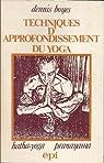 Techniques d'approfondissement du yoga : Hatha-yoga pranayama par Boyes