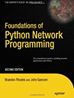 Foundations of Python Network Programming, 2nd Edition Front Cover