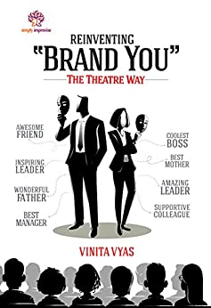 REINVENTING BRAND YOU - THE THEATRE WAY by [Vyas, Vinita]