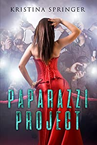 Paparazzi Project by Kristina Springer ebook deal