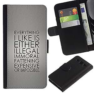 Paccase / Billetera de Cuero Caso del tirón Titular de la tarjeta Carcasa Funda para - Illegal Immoral Impossible Life Quote Funny - Samsung Galaxy S3 III I9300