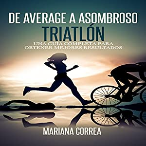 De Average a Asombroso Triatlon Audiobook