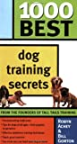 1000 Best Dog Training Secrets