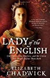 Lady of the English, Elizabeth Chadwick, 1402250924