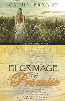 PILGRIMAGE OF PROMISE (A Miller's Creek Novel Book 4)