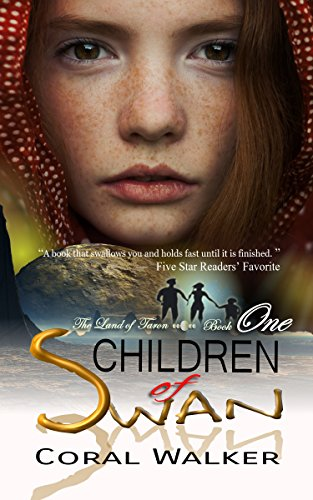 Children of Swan: The Land of Taron, Vol 1 by Coral Walker