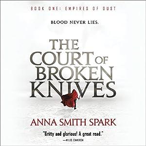 The Court of Broken Knives Audiobook
