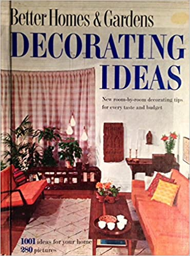 Decorating Ideas: Editors of Better Homes and Gardens: 9780571112296 ...