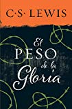 peso de la gloria (Spanish Edition)