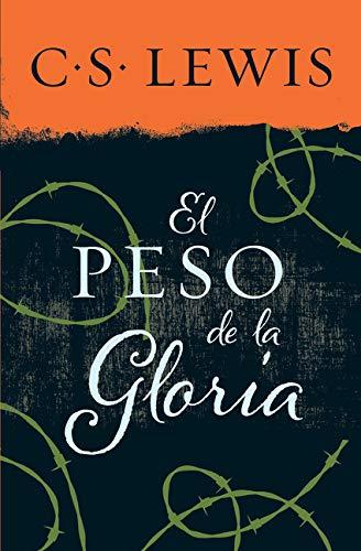 peso de la gloria (Spanish Edition) by HarperCollins Espanol