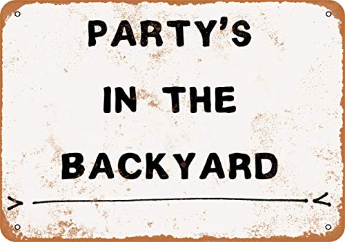 Wall-Color 9 x 12 Metal Sign - Party's in The Backyard - Vintage Look