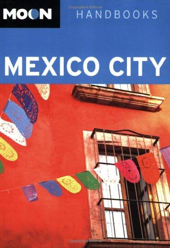Download Moon Mexico City (Moon Handbooks) pdf