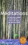 Méditations par Midal