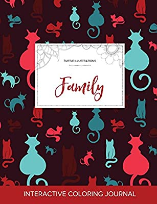 Adult Coloring Journal: Family (Turtle Illustrations, Cats)