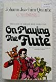 On Playing the Flute, Quantz, Johann J., 0028719301