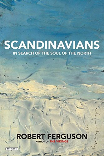 Scandinavians: In Search of the Soul of the North cover