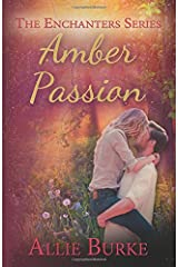 Amber Passion (The Enchanters Series) (Volume 3) Paperback