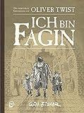 Ich bin Fagin: Die unerzählte Geschichte aus Oliver Twist