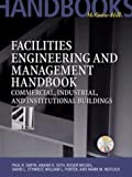 img - for Facilities Engineering and Management Handbook: Commercial, Industrial, and Institutional Buildings by Anand K. Seth (2000-12-06) book / textbook / text book
