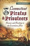 Connecticut Pirates & Privateers: