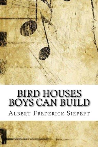 Bird Houses Boys Can Build pdf epub